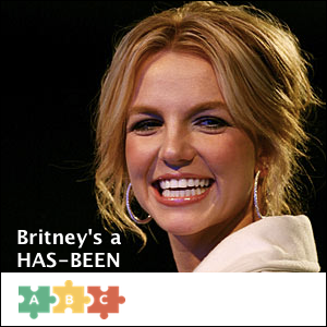 puzzle_britney_is_a_has_been