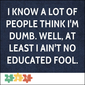 puzzle_i_aint_no_educated_fool