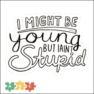 puzzle_i_might_be_young_but_i_aint_stupid