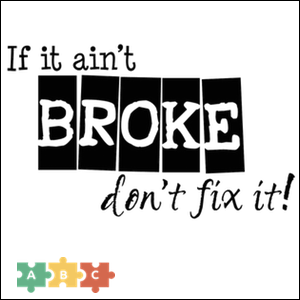 puzzle_if_it_aint_broke_dont_fix_it