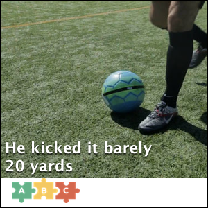 puzzle_kicked_it_barely_20_yards