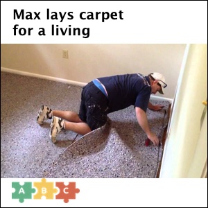 puzzle_max_lays_carpet_for_a_living