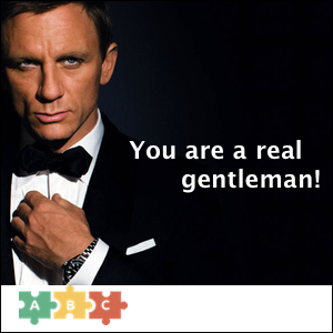 puzzle_you_are_a_real_gentleman